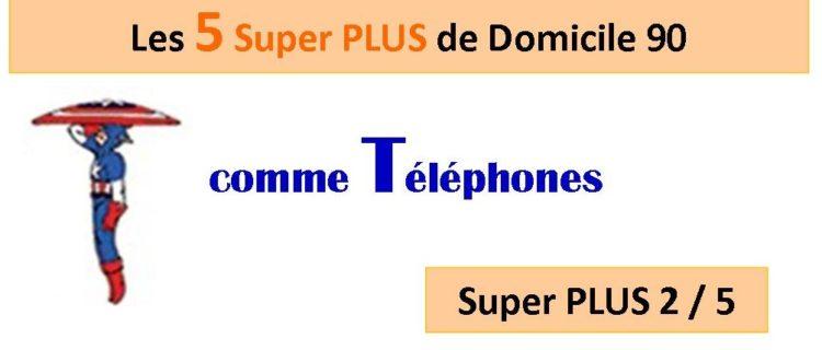 Super PLUS n°2 : les Téléphones professionnels