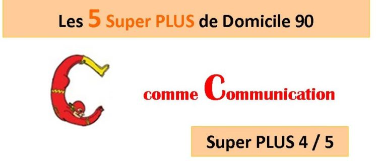 Super PLUS n°4 : La communication