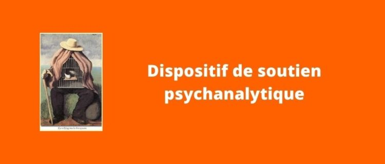 Dispositif de soutien psychanalytique