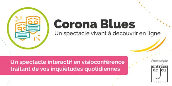 «Corona Blues» : une pièce de théâtre chez vous !